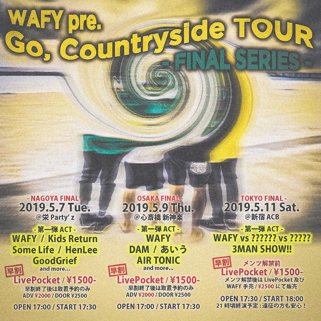 WAFY pre. Go,Countryside TOUR 2019 -NAGOYA FINAL-