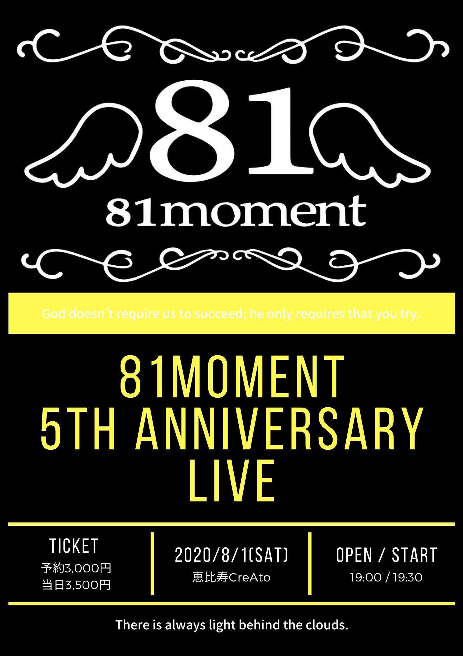 81moment 5th Aniversary LIVE