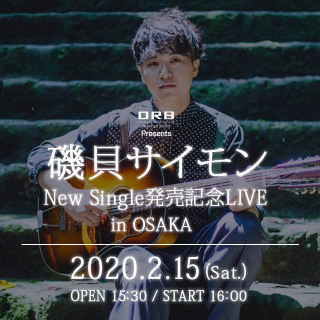 ORB presents 磯貝サイモンNew Single発売記念LIVE in OSAKA