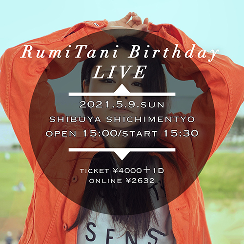 RumiTani Birthday LIVE