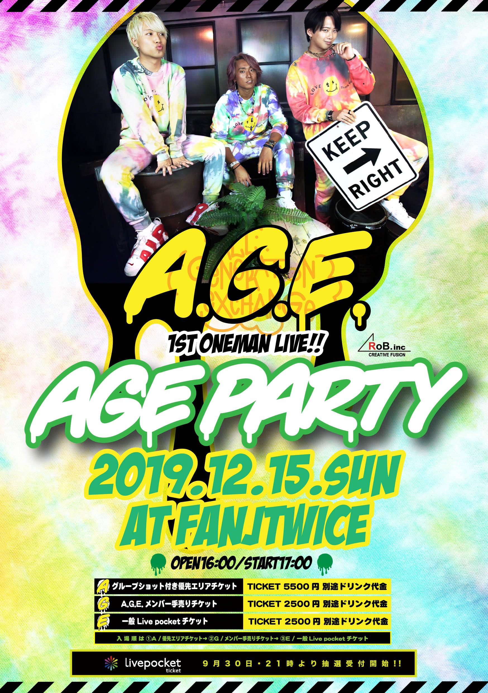 """A.G.E.1st ONEMAN LIVE """"AGE PARTY"""""""
