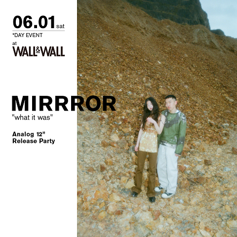 """MIRRROR what it was analog 12"""" Release Party"""