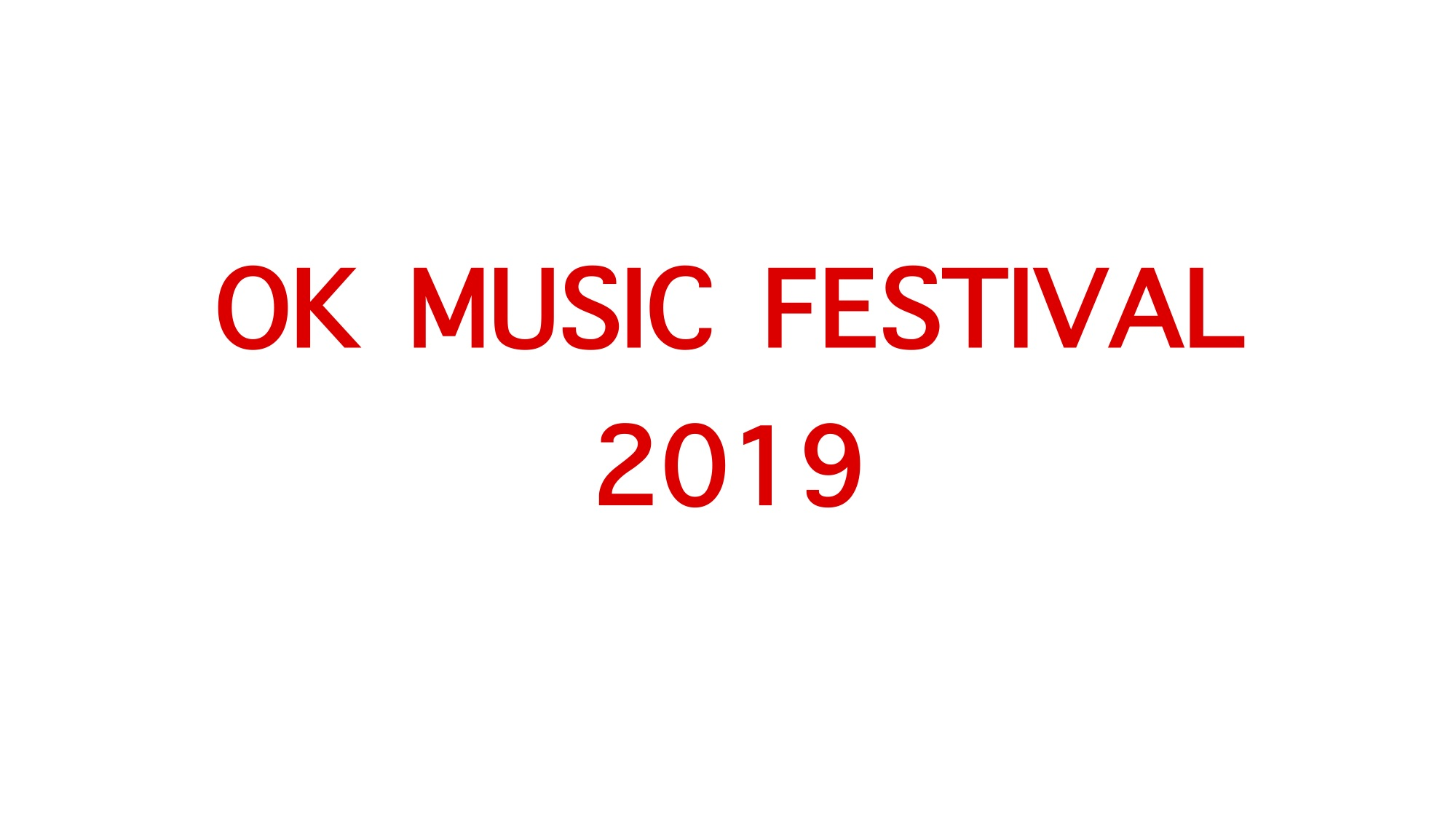 "【OK MUSIC FESTIVAL  "" Gathering for the Neighbors "" 】"