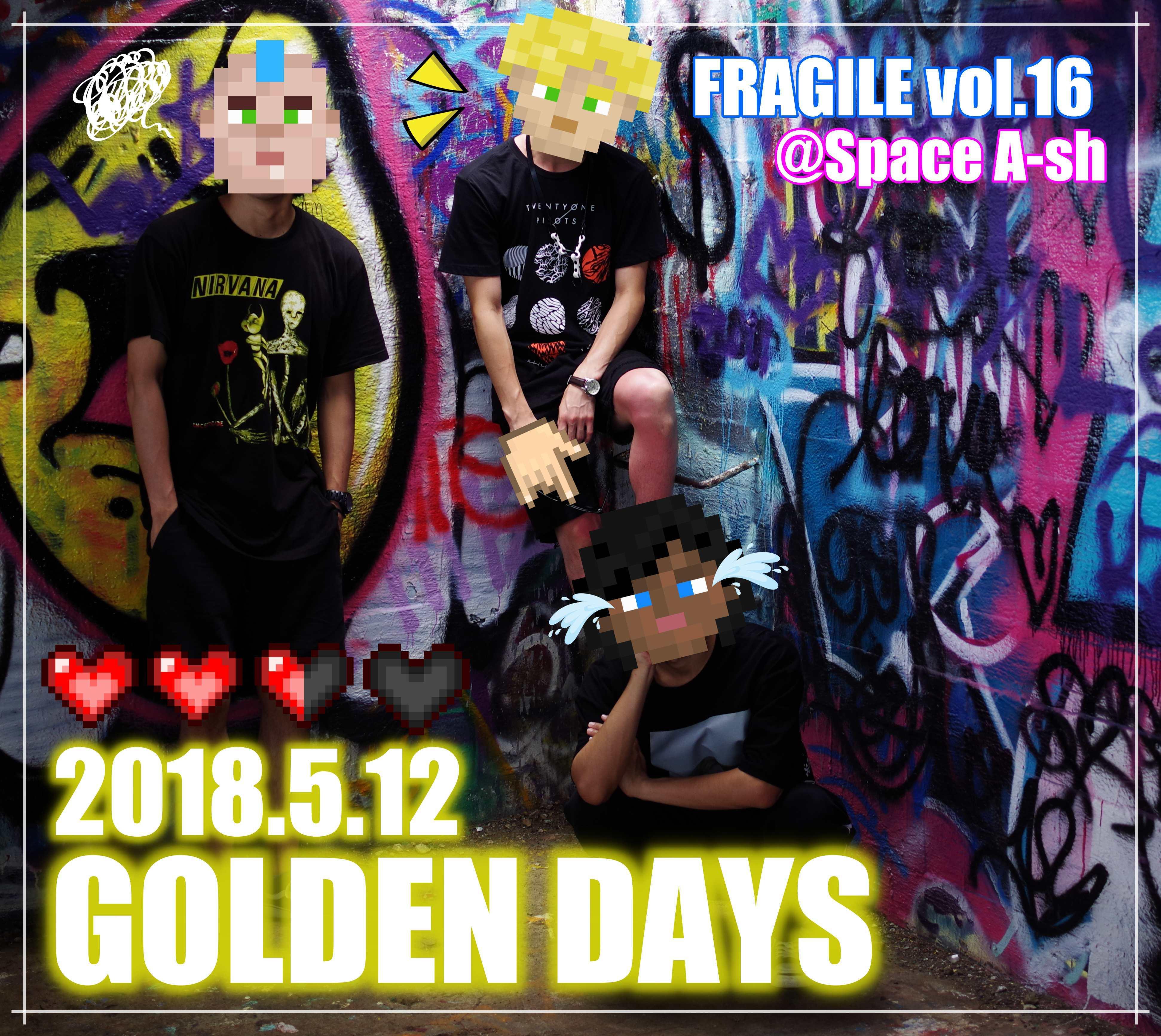 FRAGILE vol.16 GOLDEN DAYS