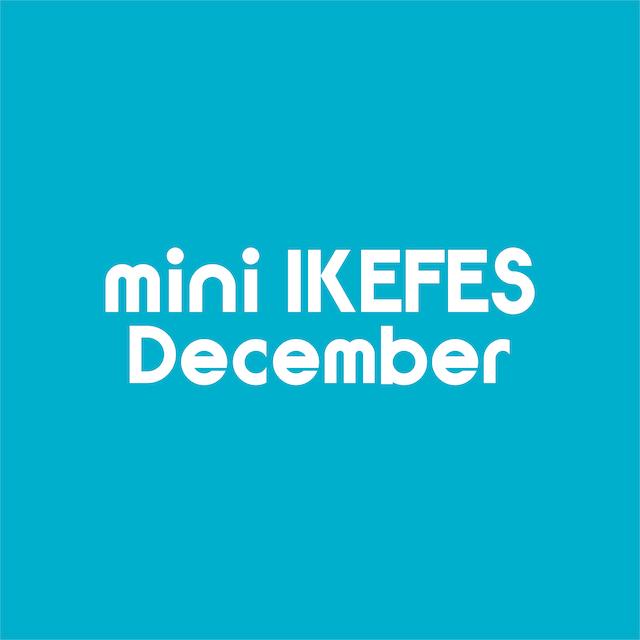 mini IKEFES  December