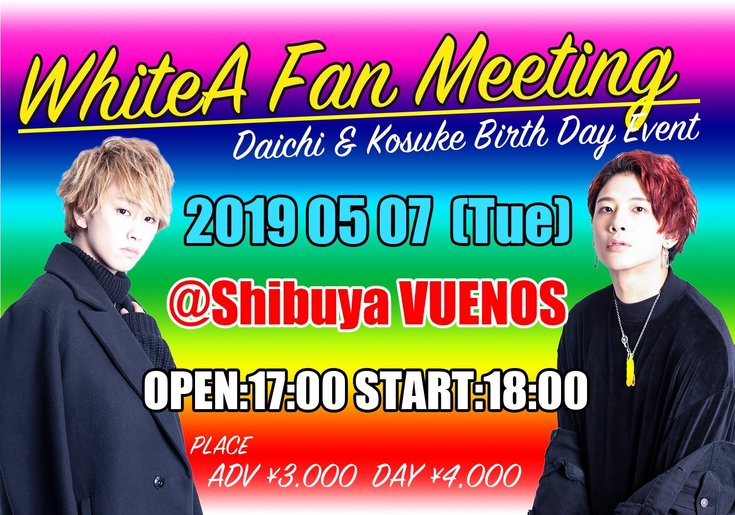 WhiteA  Fan meeting  〜Daichi&Kosuke Birthday event〜