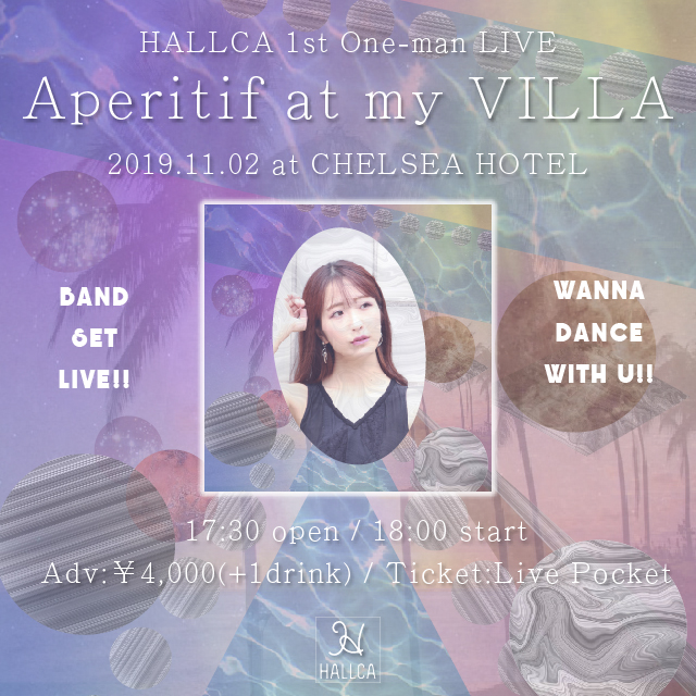 "HALLCA 1st One-man Live ""Aperitif at my VILLA"""