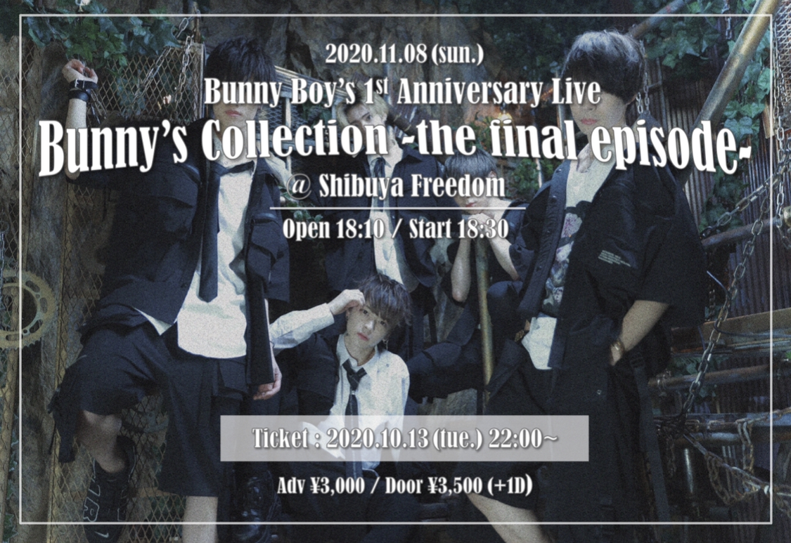 Bunny Boy's 1st Anniversary Live『Bunny's Collection -the final episode-』