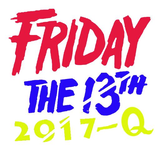 """""""13日の金曜日""""FRIDAY THE 13TH""""2017-Q 響譜の館 ~夜編~"""""""