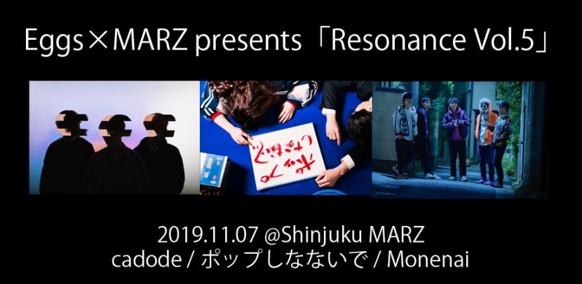 Eggs×MARZ presents「Resonance Vol.5」