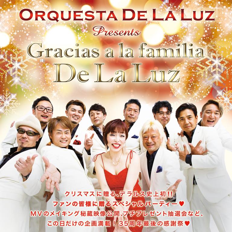 ORQUESTA DE LA LUZ Presents Gracias a la familia De La Luz