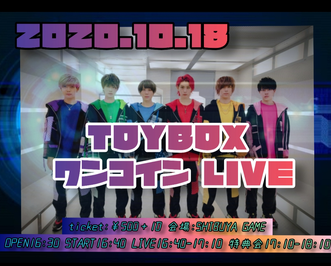 TOYBOX ワンコイン LIVE