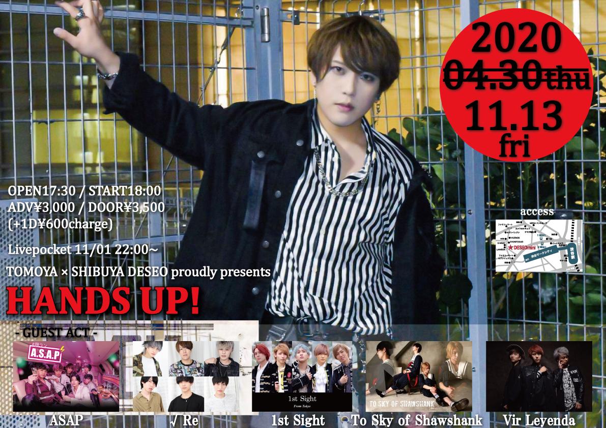 TOMOYA × SHIBUYA DESEO proudly presents「HANDS UP!」