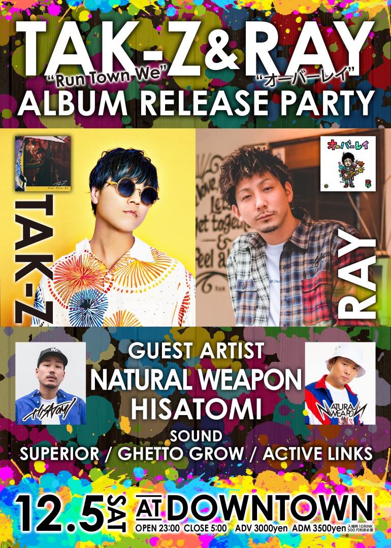 TAK-Z & RAY ALBUM RELEASE PARTY