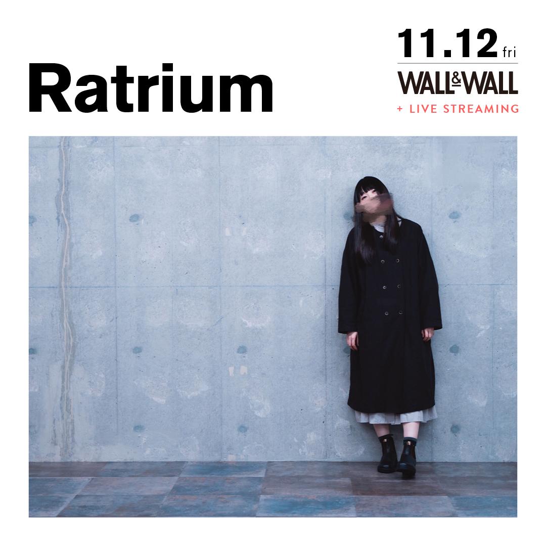 【実入場チケット】Ratrium