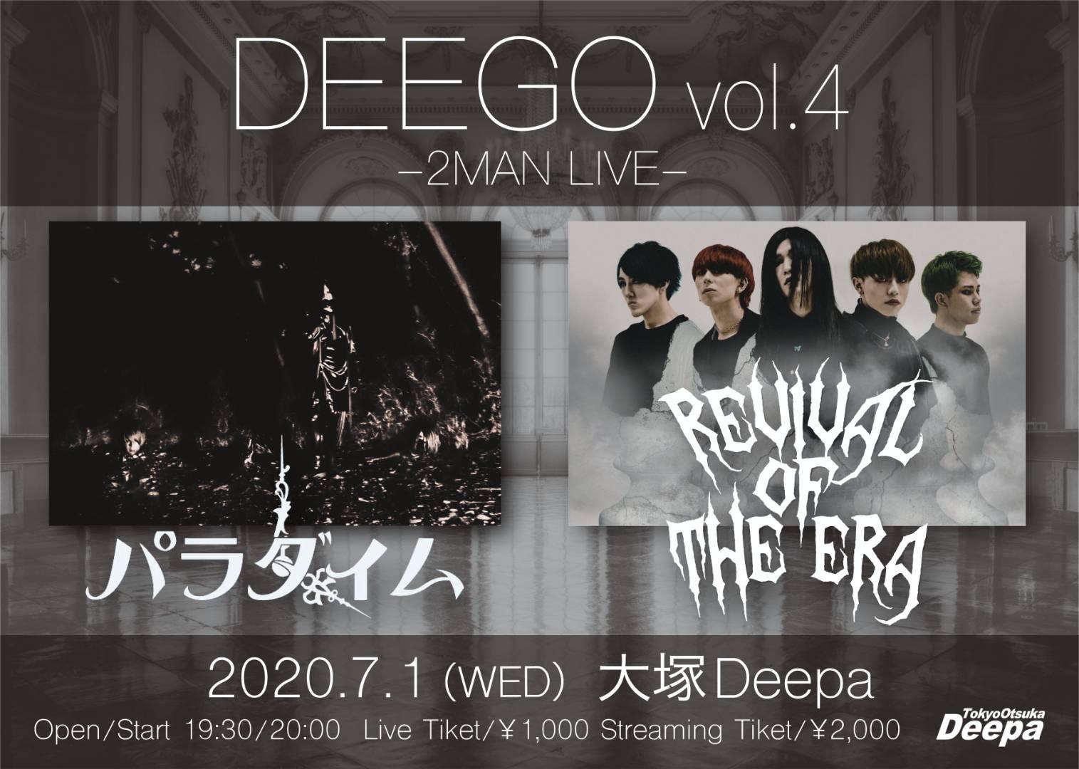 DEEGO Vol.4 -2MAN LIVE-