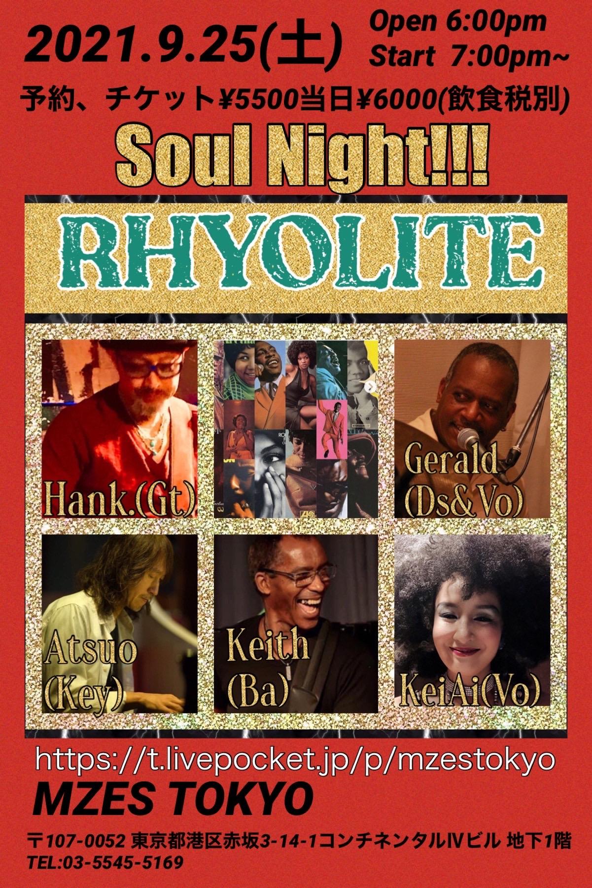 Soul Night !!! RHYOLITE