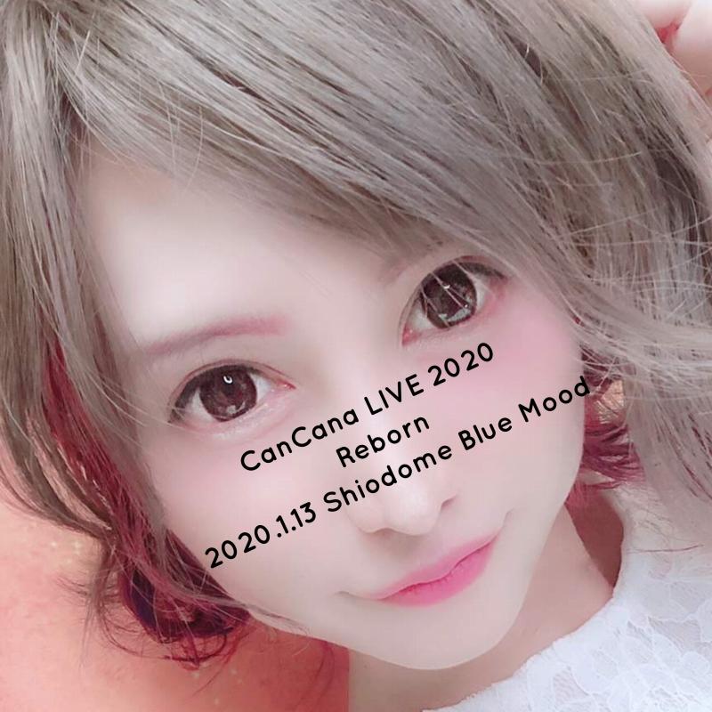 CanCana LIVE 2020 ~Reborn~