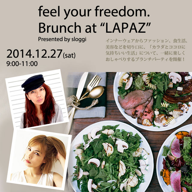 "feel your freedom. Brunch at ""LAPAZ"" supported by sloggi"