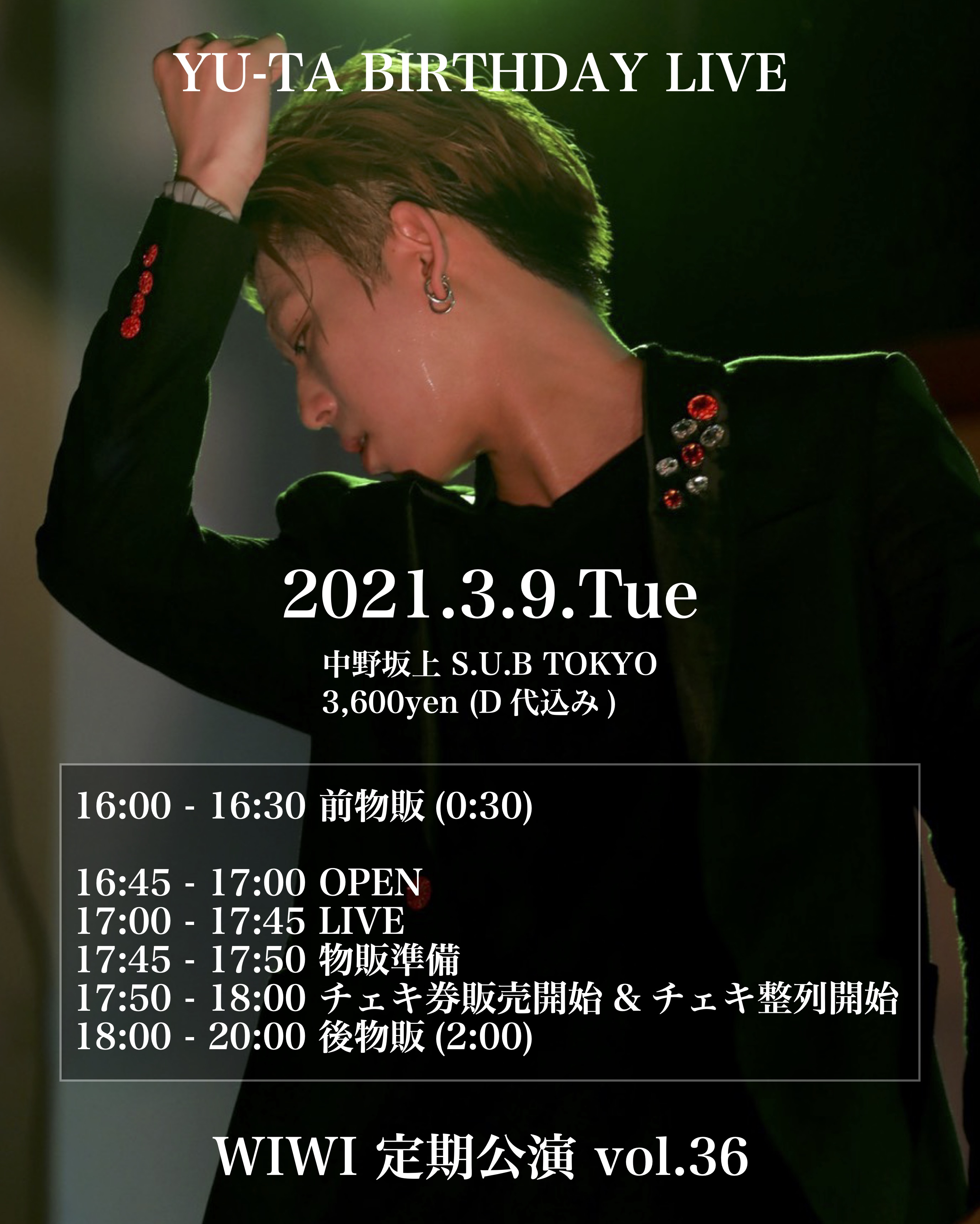 WIWI【西新宿】定期公演 vol.36~YU-TA BIRTHDAY LIVE~