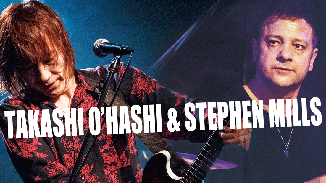 TAKASHI O'HASHI & STEPHEN MILLS - Independent Souls Union Tour -