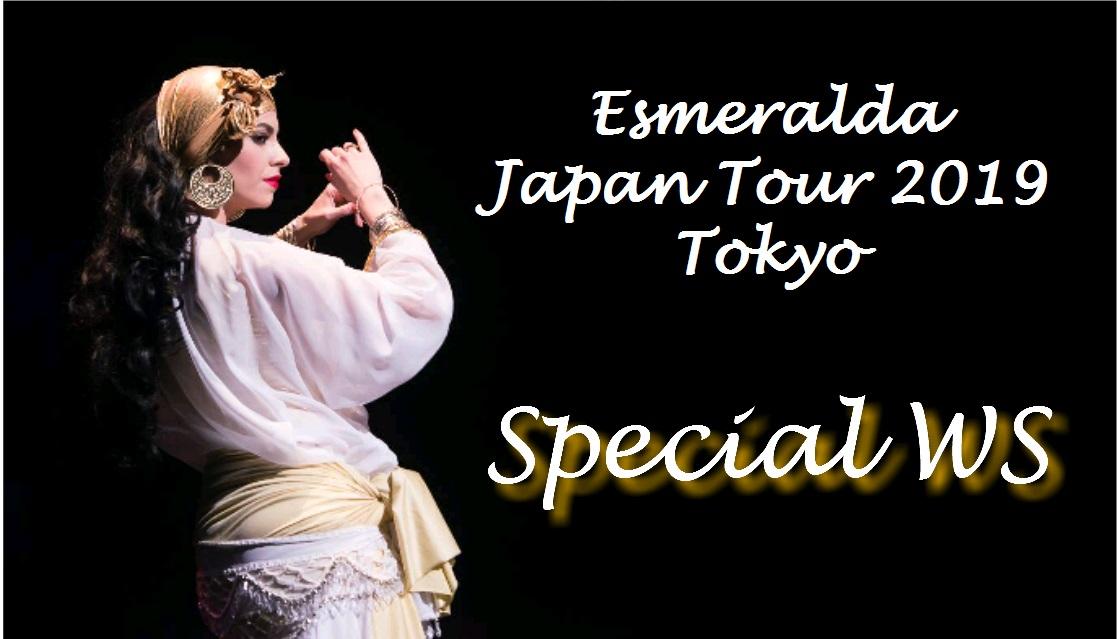Esmeralda Japan Tour 2019  Tokyo Special WS