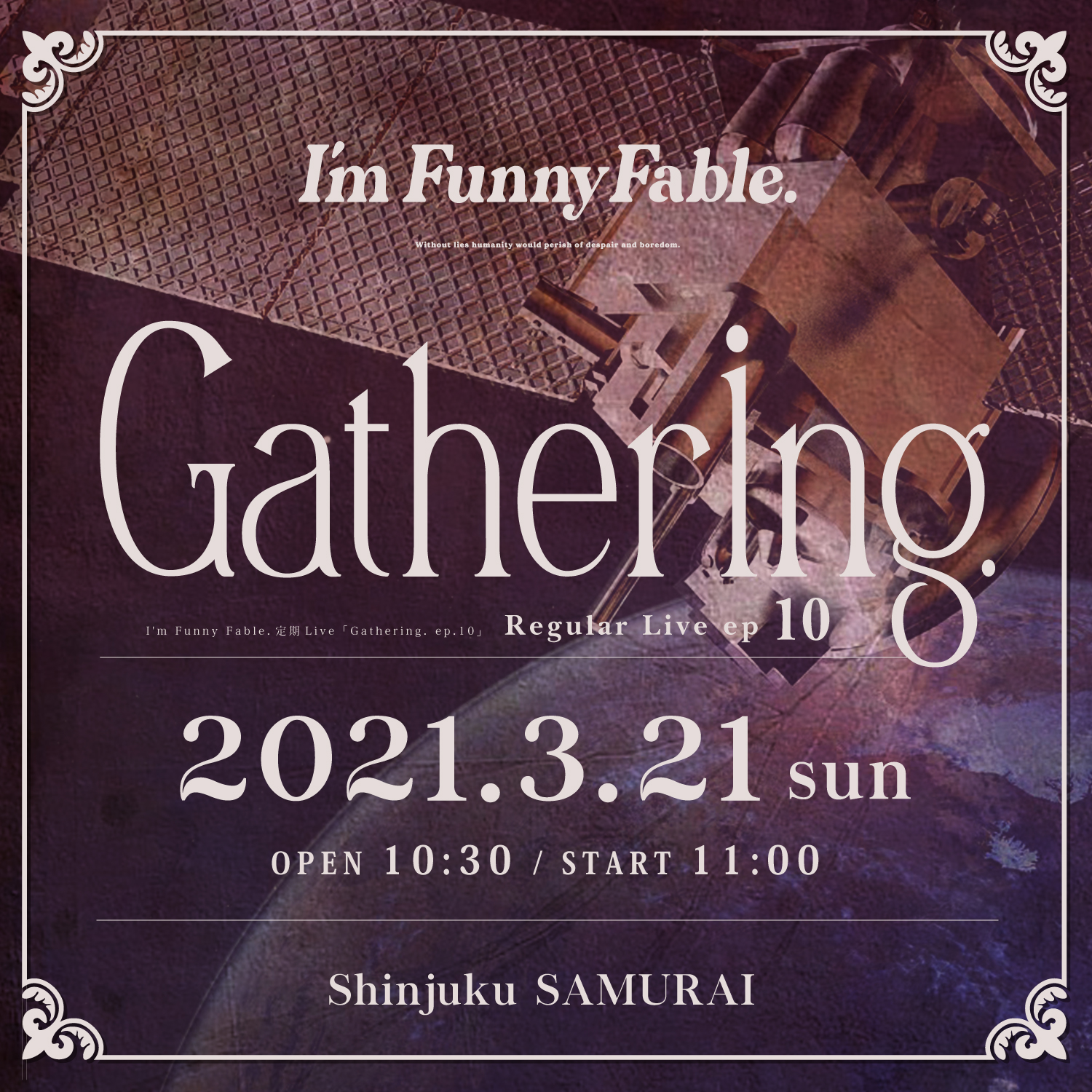 I'm Funny Fable.定期Live「Gathering. ep.10」