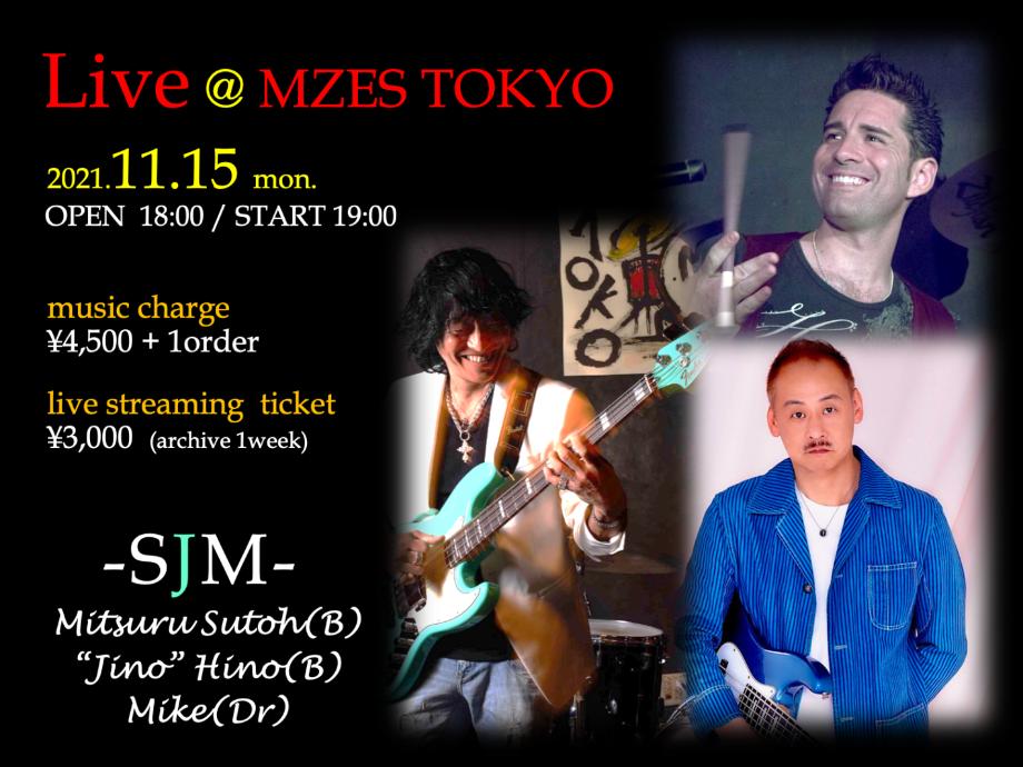 """【配信】""""SJM""""  Live@MZES TOKYO"""