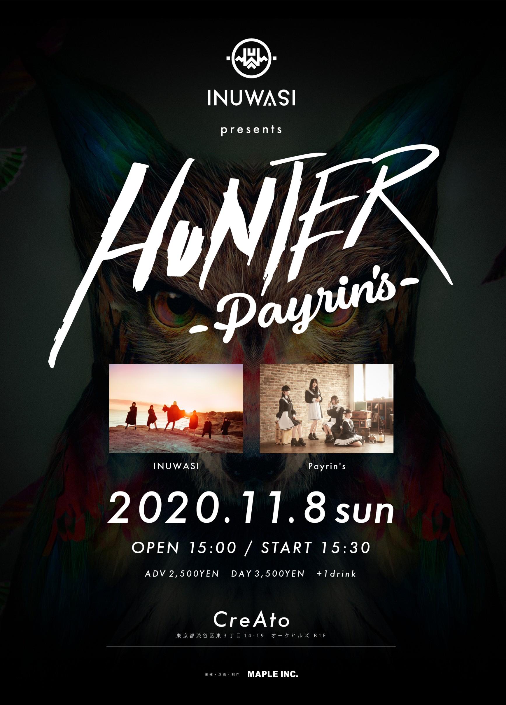 「INUWASI Presents HUNTER - Payrin's -」