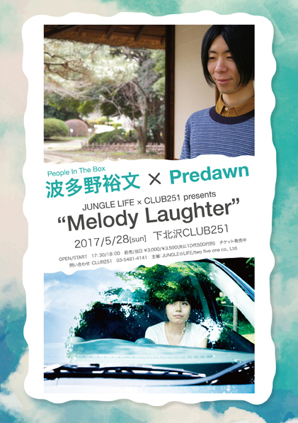 JUNGLE☆LIFE × CLUB251 presents Melody Laughter
