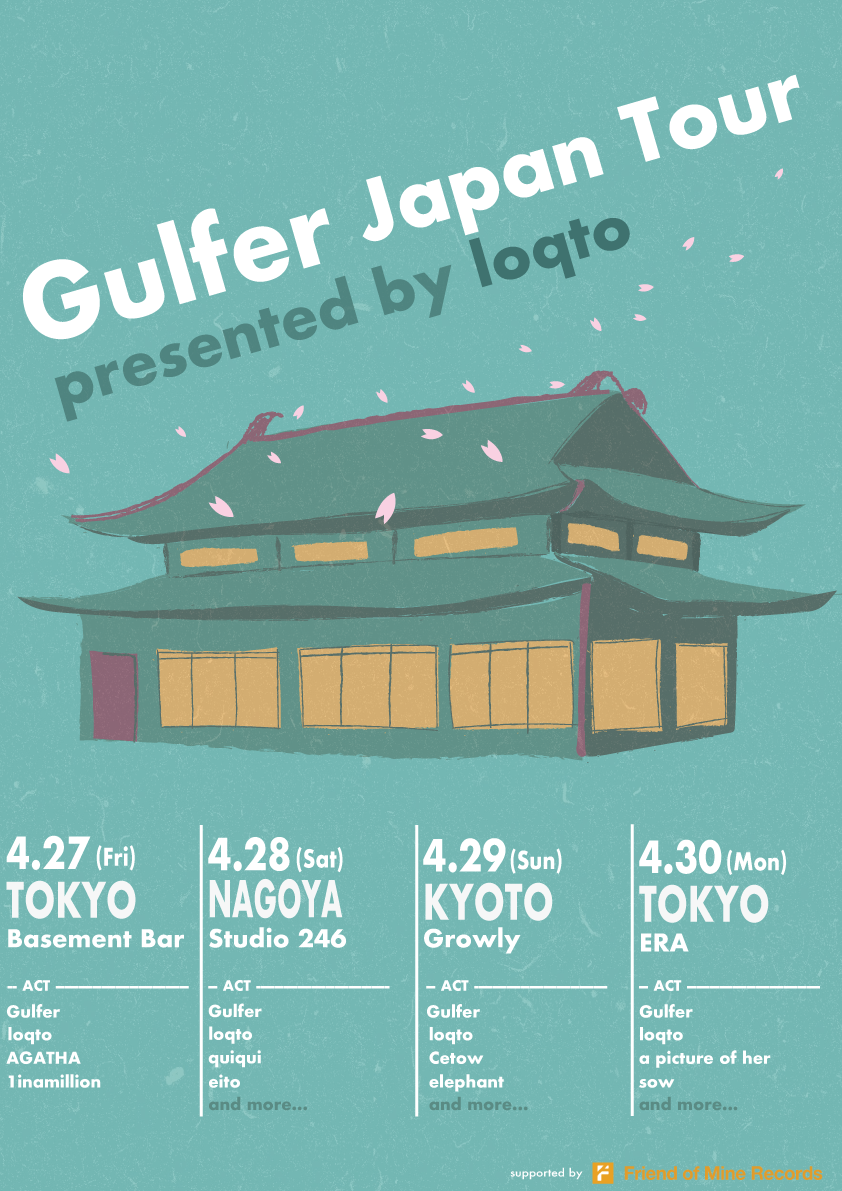 Gulfer Japan Tour 2018 @ 下北沢ERA