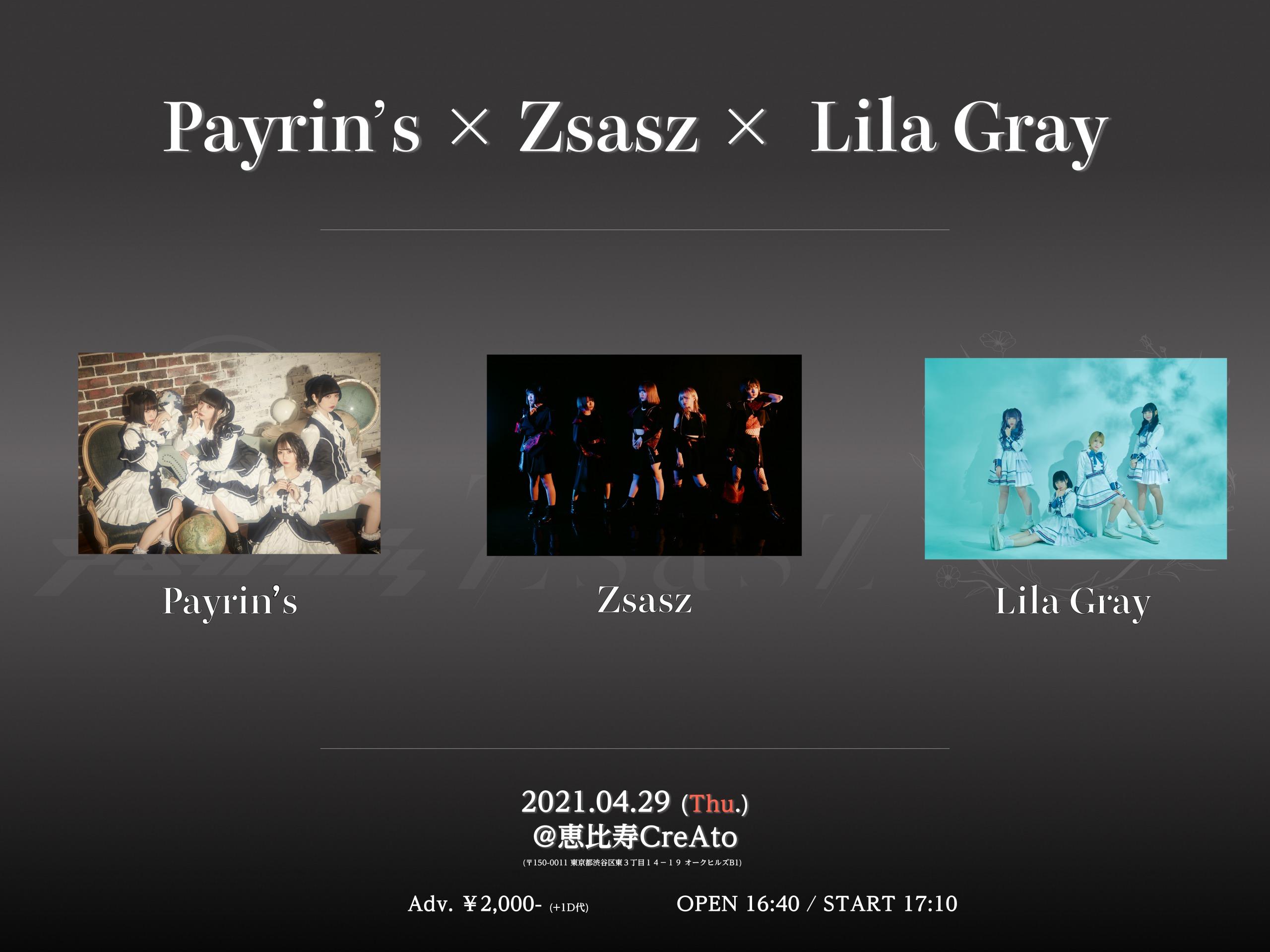 Payrin's × Zsasz × Lila Gray