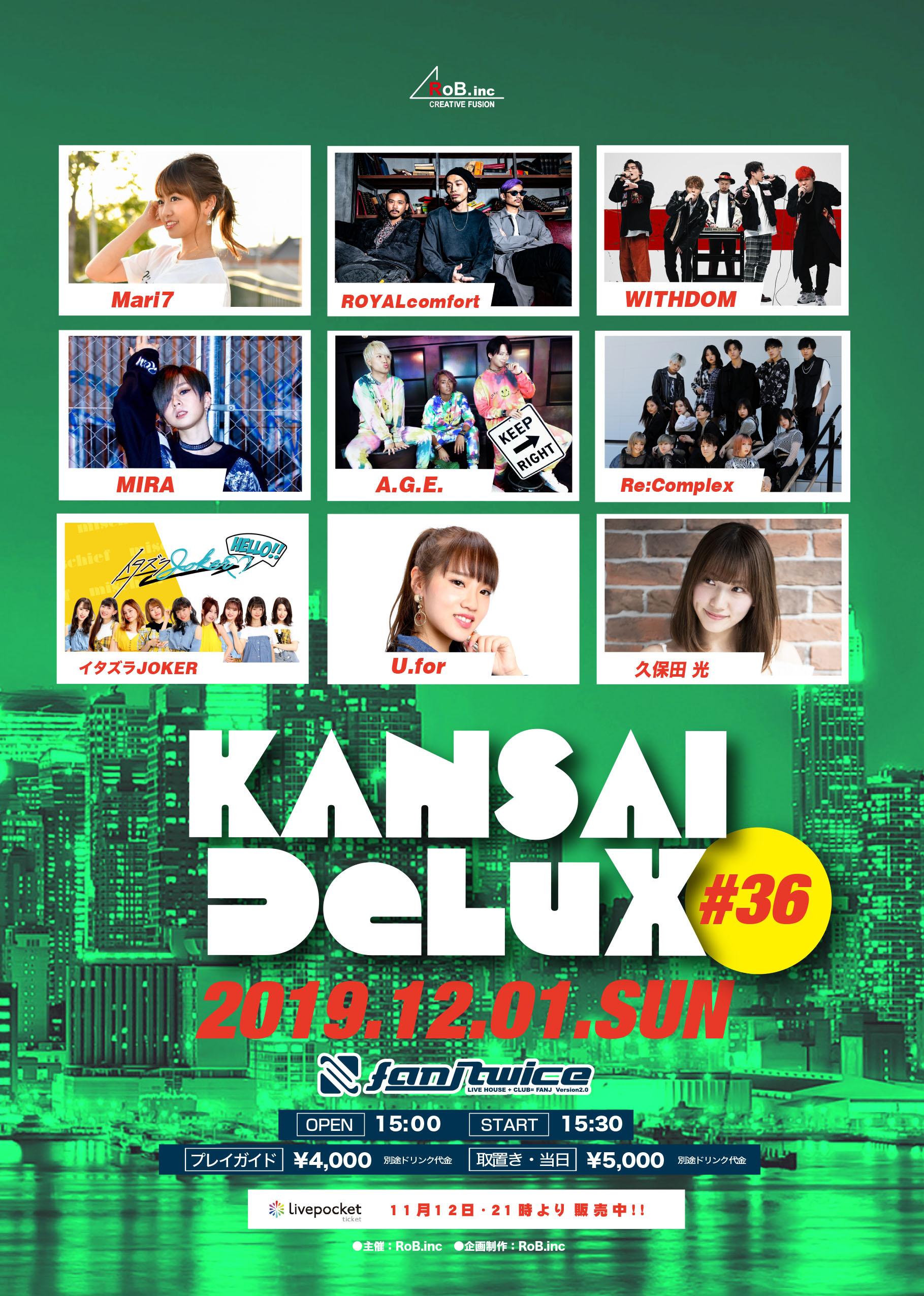 """KANSAI DeLuX-#36"""