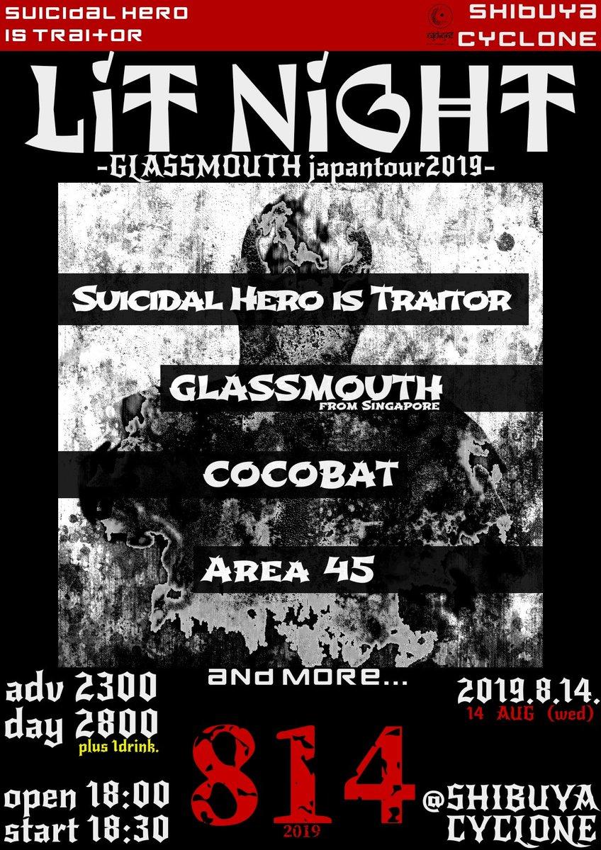 Suicidal Hero is Traitor x CYCLONE pre.  LiT NiGHT -Glassmouth japan tour 2019-