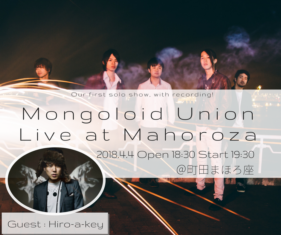 Mongoloid Union Live at Mahoroza feat. Hiro-a-key