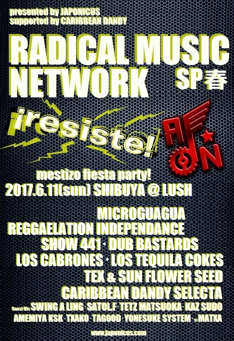 RADICAL MUSIC NETWORK  SP春 <Mestizo Fiesta Party>