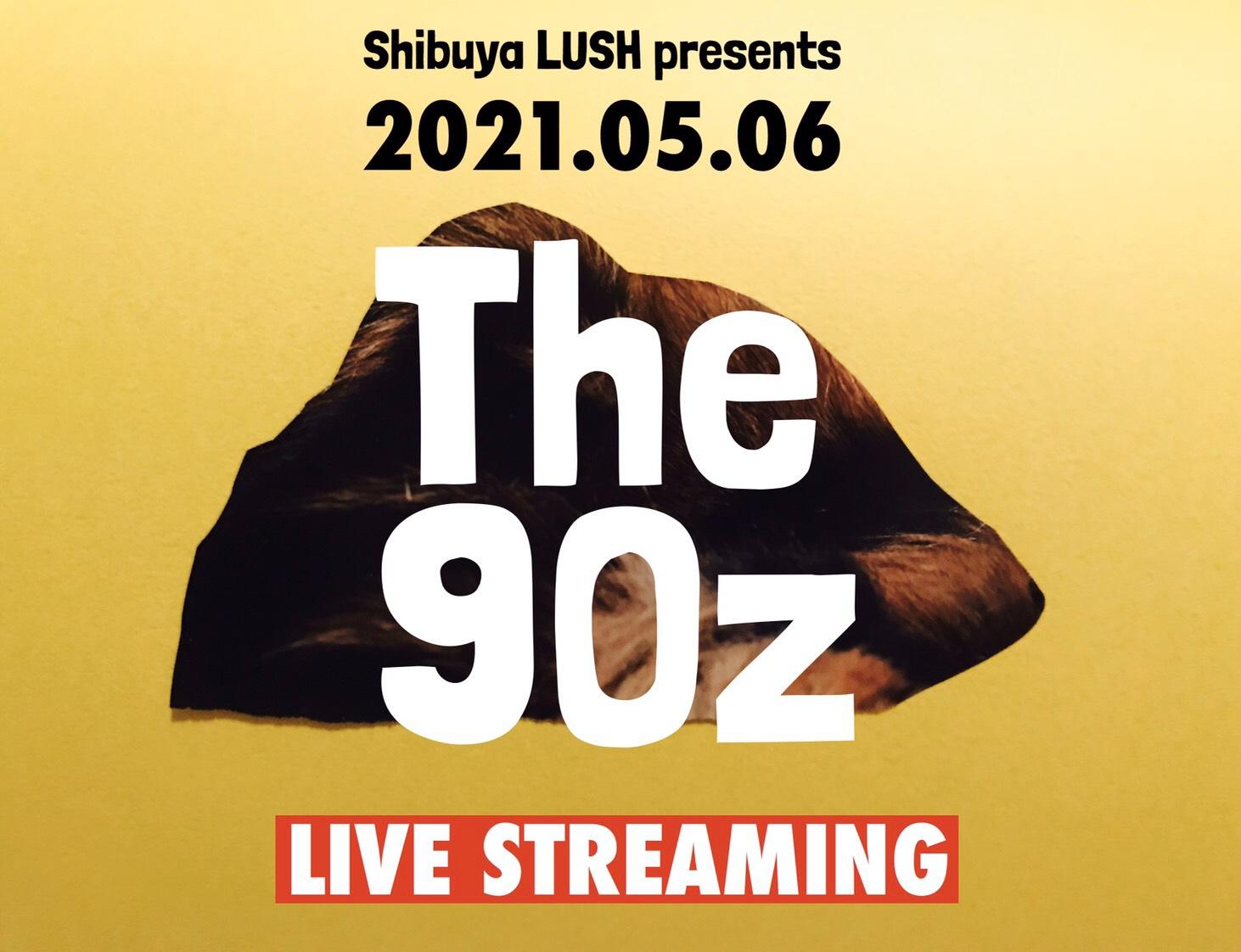 The90z 無観客配信ライブ