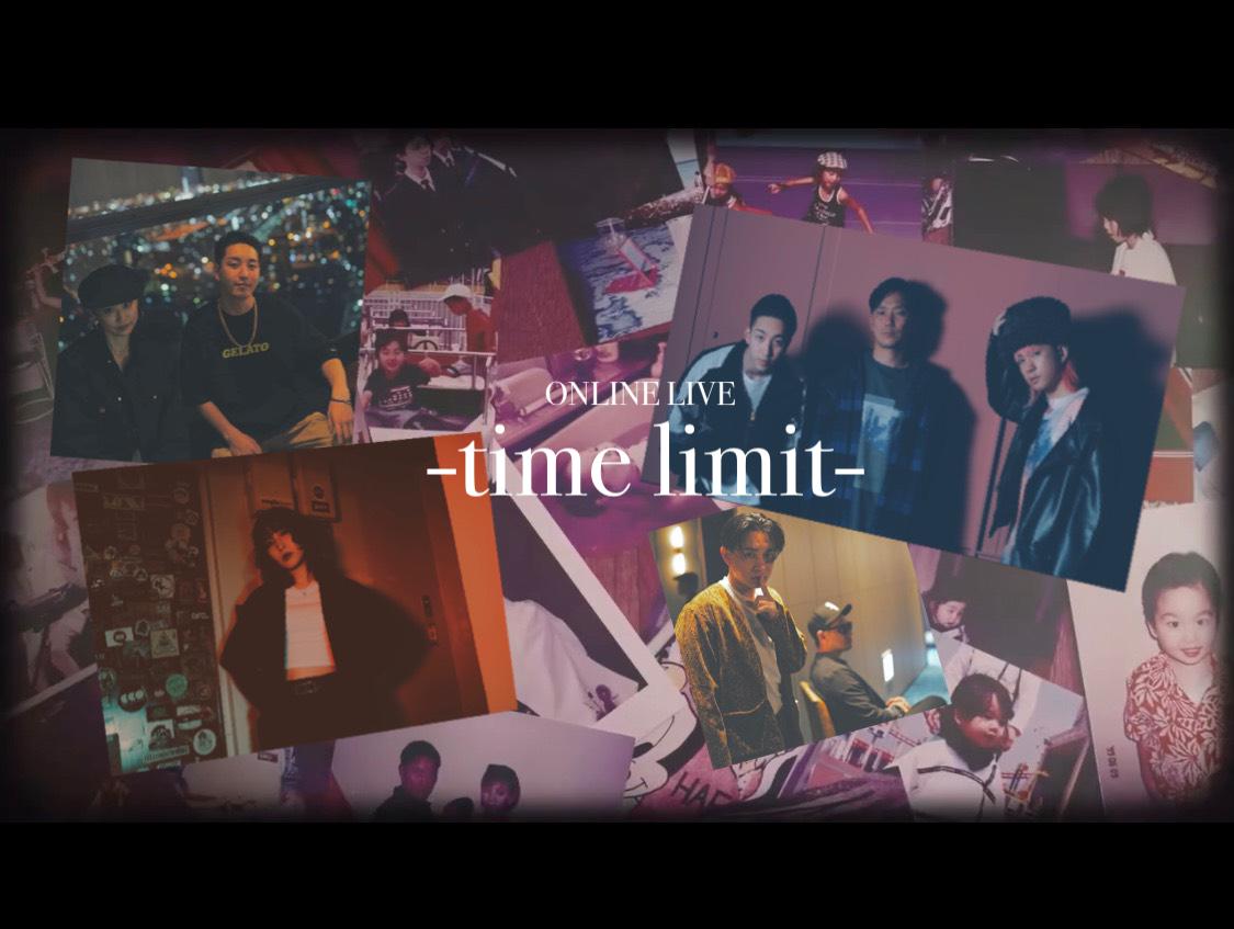 配信 LIVE「time limit」