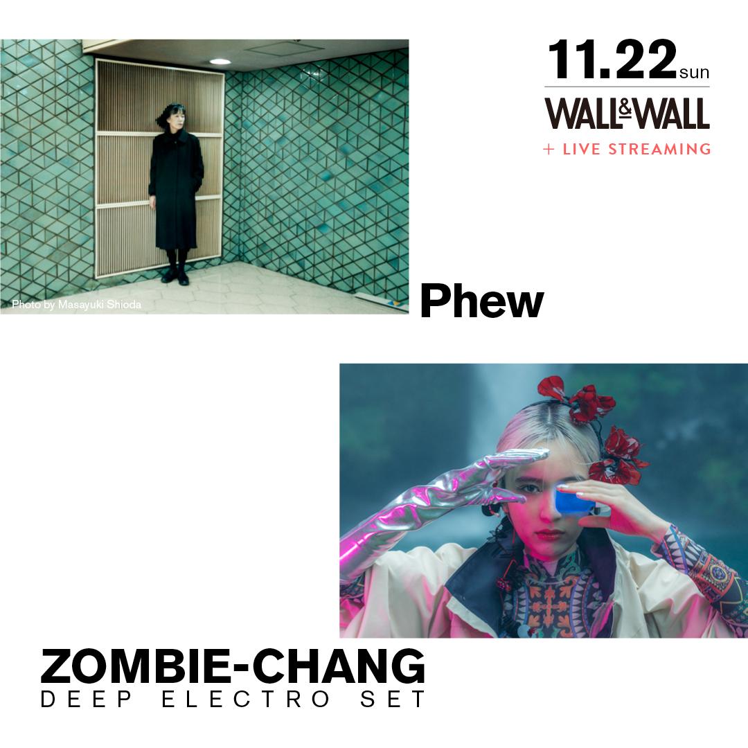 Phew × ZOMBIE-CHANG