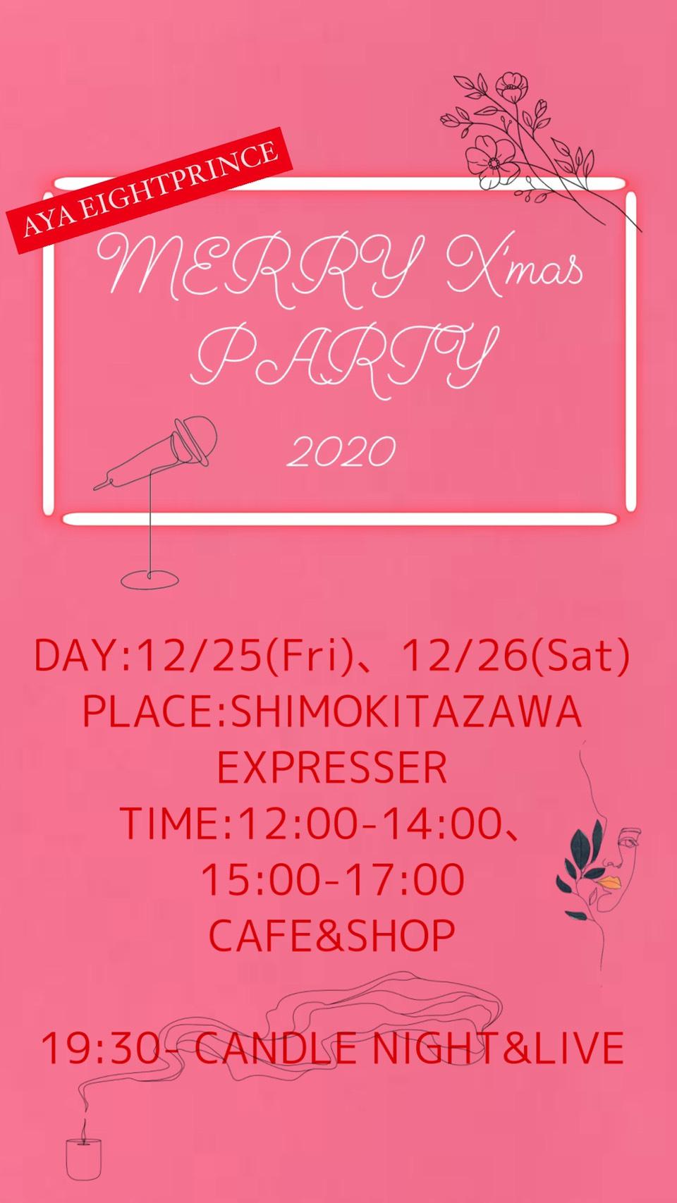 アヤ・エイトプリンス「MERRY X'mas PARTY 2020」【CANDLE NIGHT SPECIAL LIVE】DAY2