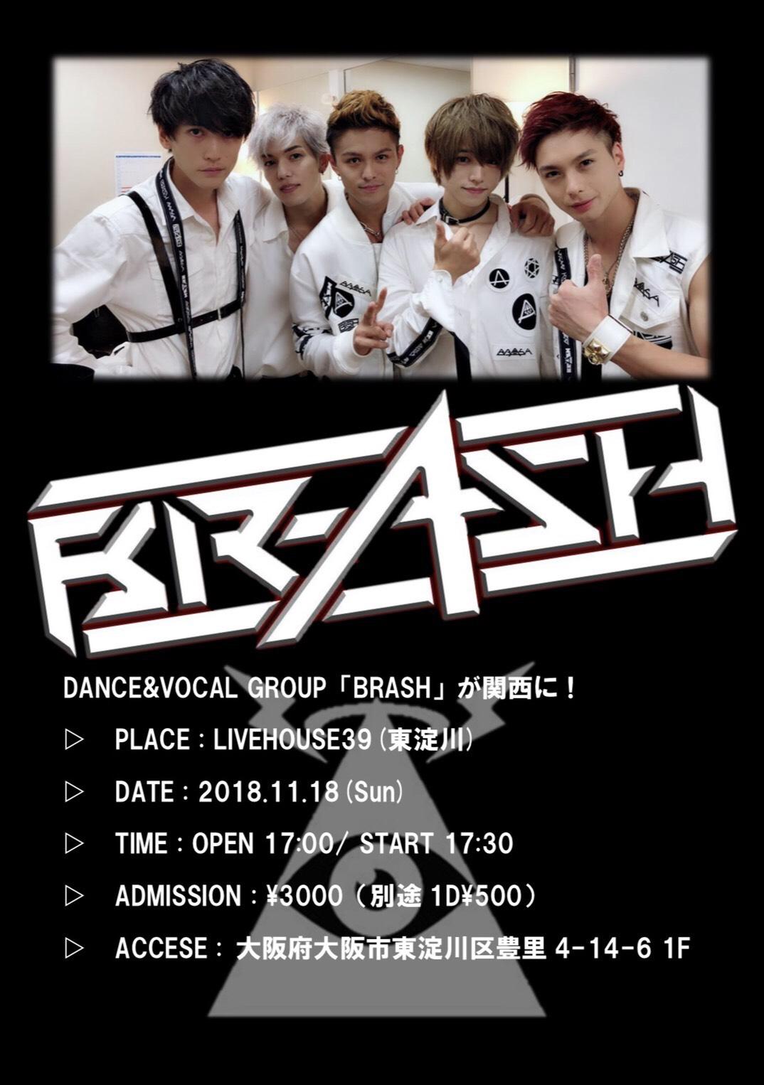 BRASH LIVE @大阪