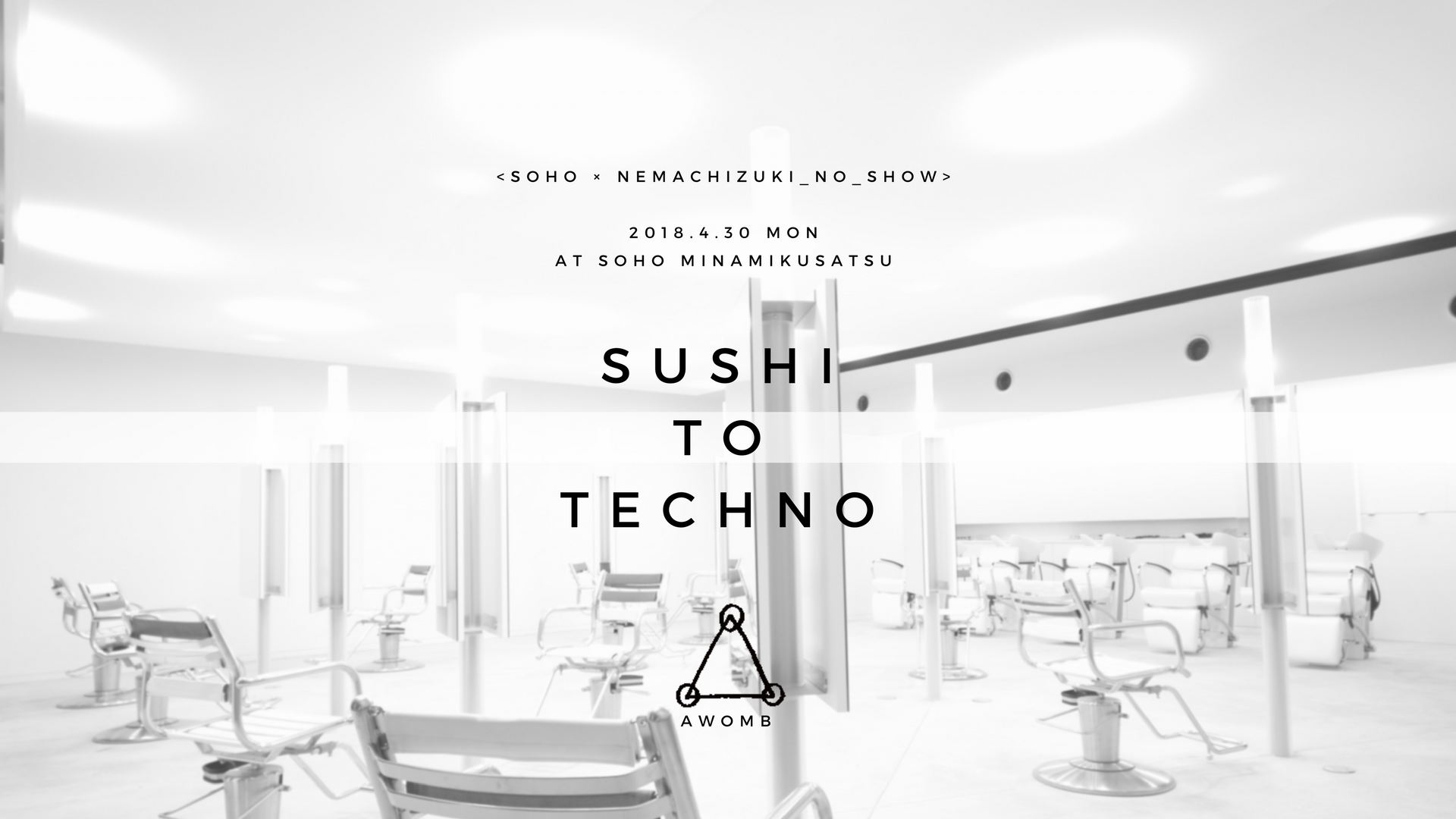 SUSHI TO TECHNO