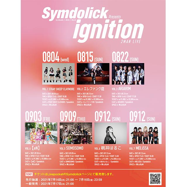 Symdolick presents 『ignition』vol.6