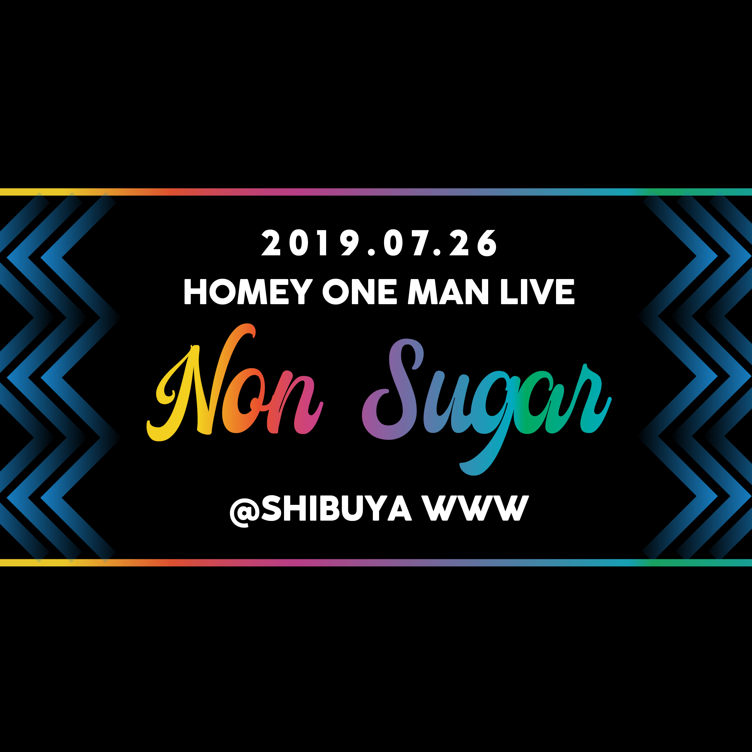HOMEY ONE MAN LIVE 【Non Sugar】