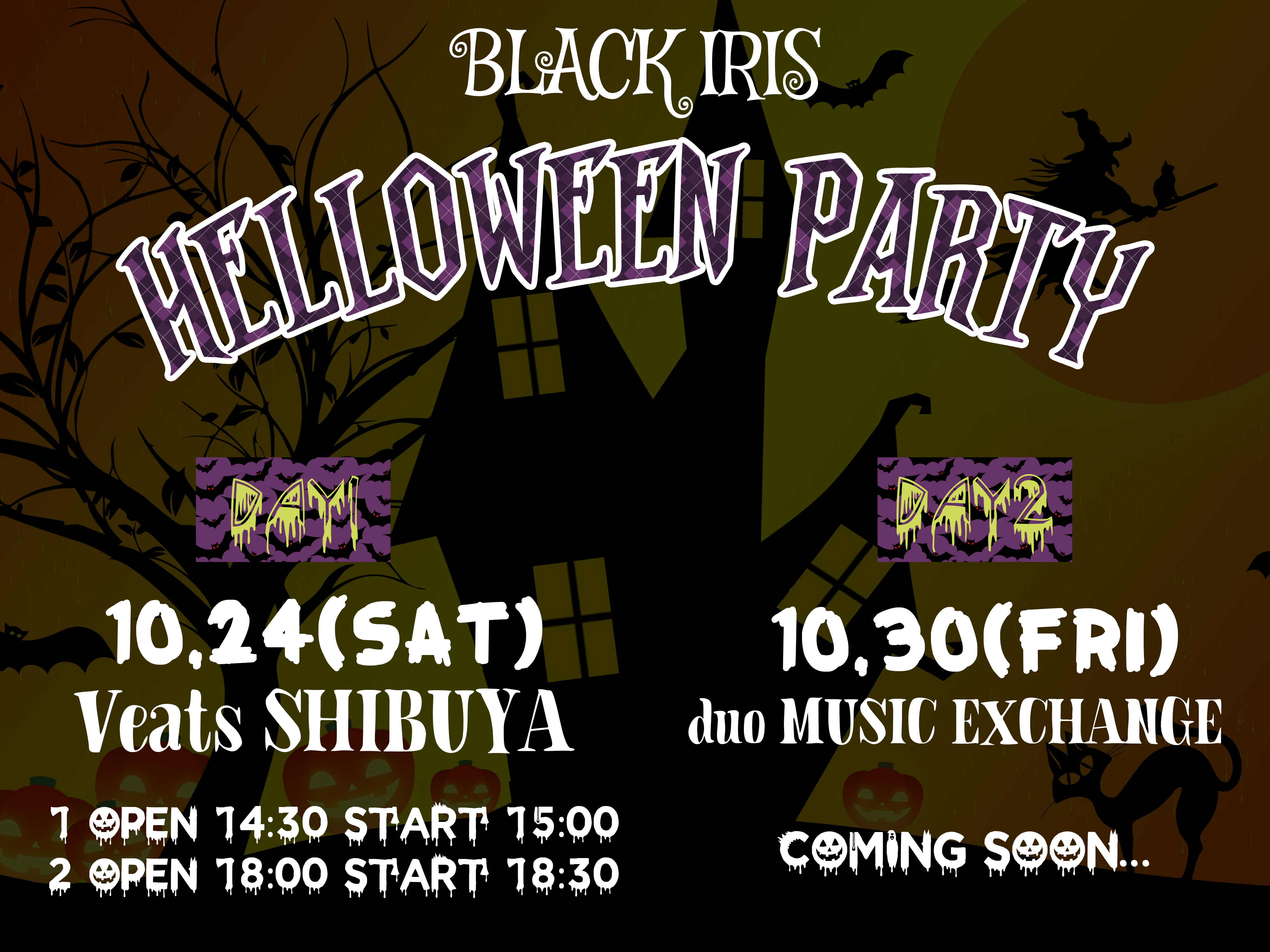 BLACK IRIS HELLOWEEN PARTY day1