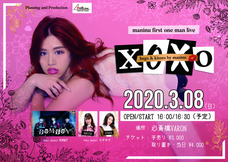 """-まにぬ1st ONEMAN LIVE- """"XOXO"""""""