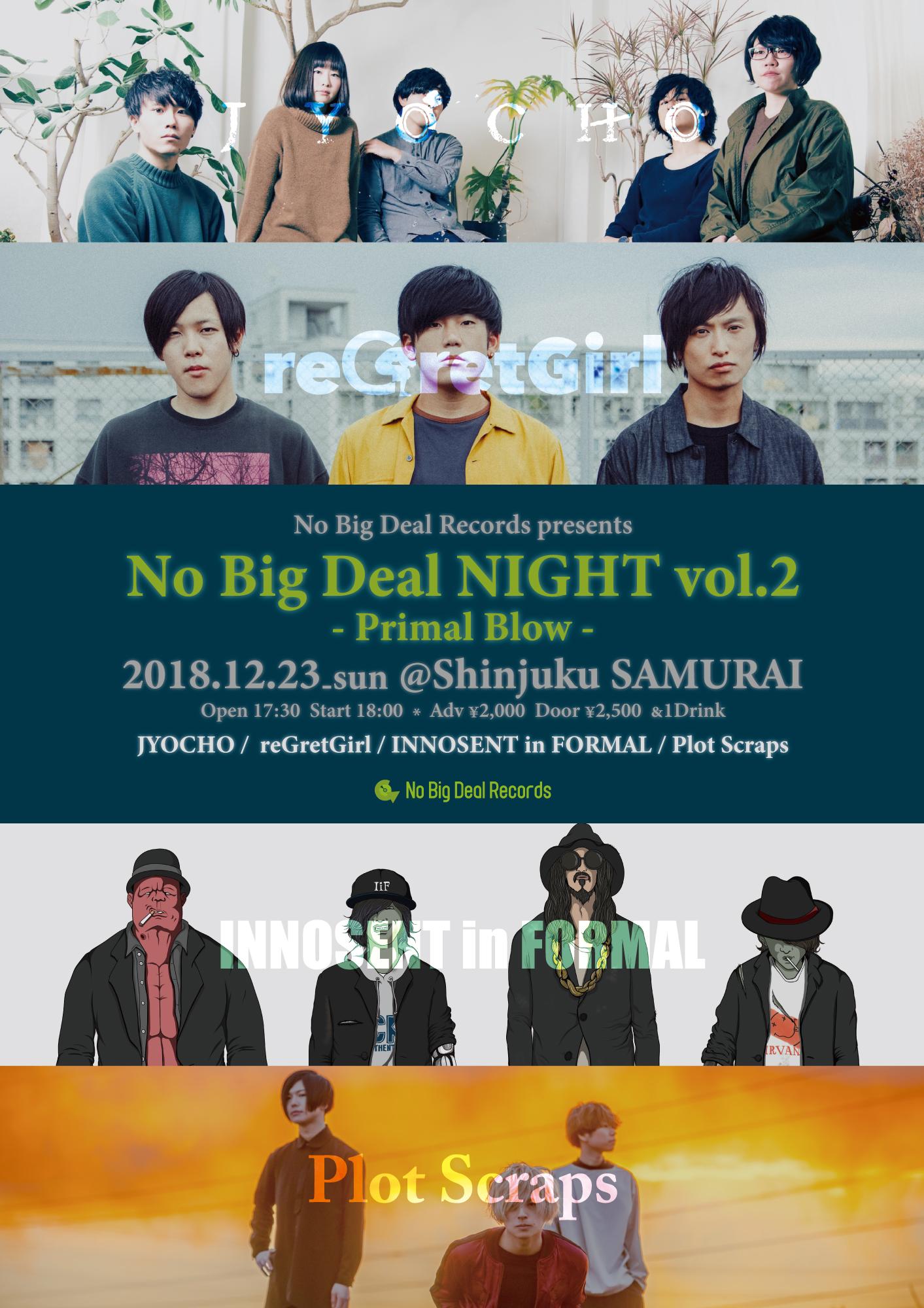 No Big Deal Records presents No Big Deal NIGHT Vol.2 ~Primal Blow~