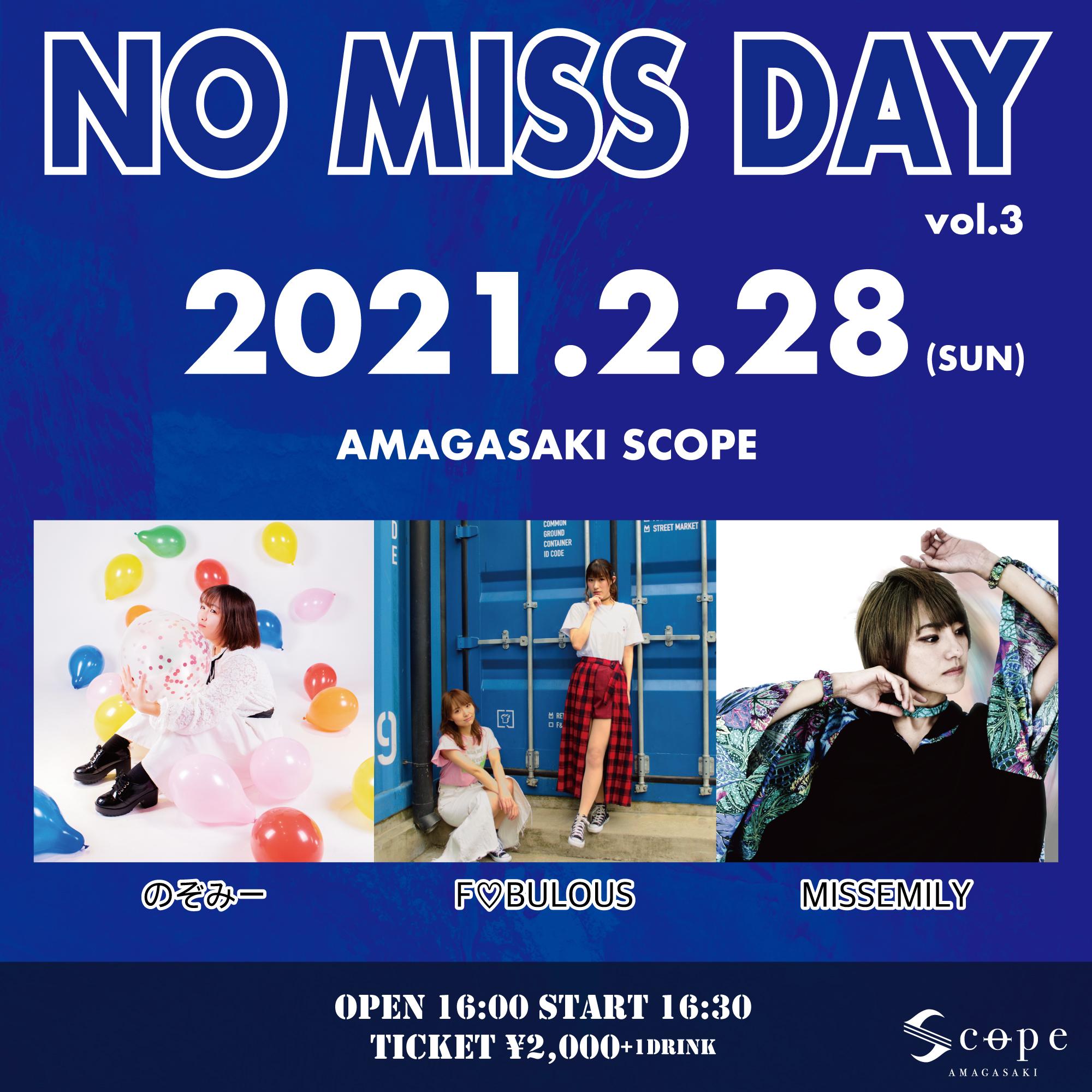 2/28 NO MISS DAY vol.3