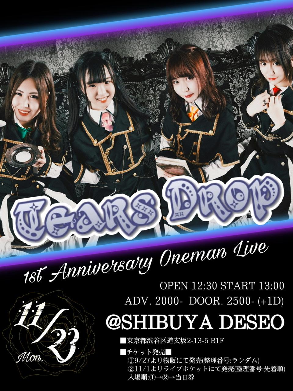 ティアドロップ-Tears Drop- 1st Anniversary ONEMAN LIVE
