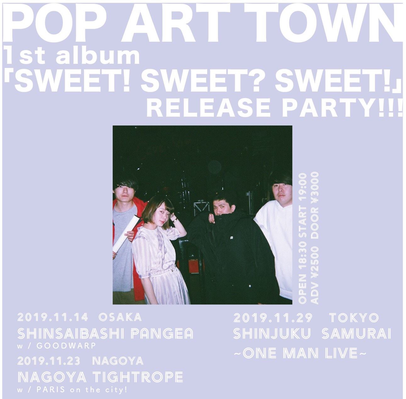 POP ART TOWN 1st Album 「SWEET! SWEET? SWEET!」release party! 東京編〜ONE MAN LIVE!!〜